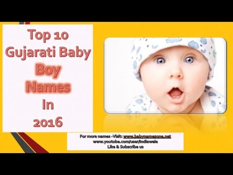 Top 10 Gujarati Baby Boy Names 2016, Latest & Unique Gujarati Baby Boy Names