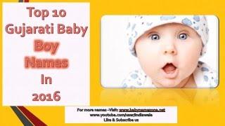 Top 10 Gujarati Baby Boy Names 2016, Latest & Unique Gujarati Baby Boy Names