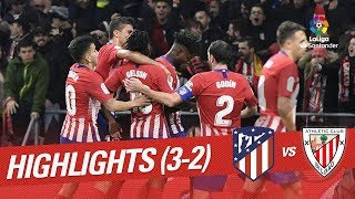 Highlights Atlético De Madrid Vs Athletic Club (3 2)