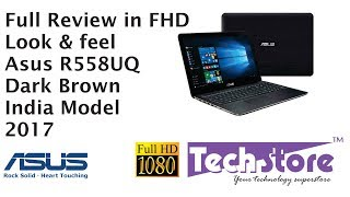Asus R558UQ DM539T Dark brown Review look & feel in full hd hands on