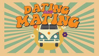Dating and Mating | Relationship Goals