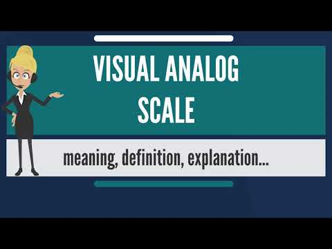 What is VISUAL ANALOG SCALE? What does VISUAL ANALOG SCALE mean? VISUAL ANALOG SCALE meaning
