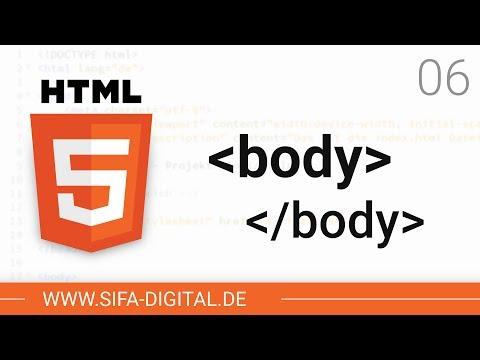 HTML Grundkurs: Der Body (Körper) Einer HTML-Datei #06 (4K)   SIFA Digital
