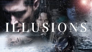 Multifandom || Illusions
