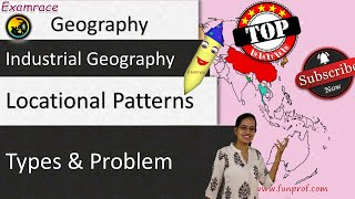 Types of Industries and Locational Patterns: Fundamentals of Geography