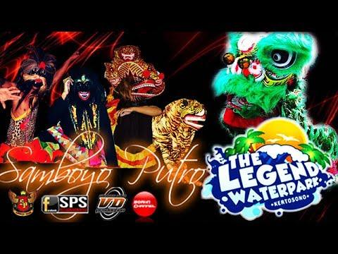 SAMBOYO PUTRO Live Spektakuler Barongsai Leang Leong The Legend Waterpark Kertosono 2017