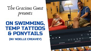 On Swimming, Temp Tattoos, and Ponytails (w/ Noelle Creavey)
