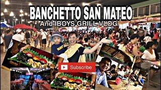 BANCHETTO SAN MATEO & IBOYS GRILL VLOG