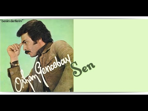 Orhan Gencebay - Sen mp3 indir