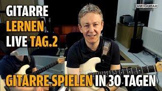 Gitarre Lernen Tag.2 - Gitarre spielen in 30 Lerntagen - Einst…