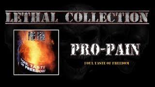 Pro Pain - Foul Taste Of Freedom (Full Album/With Lyrics)