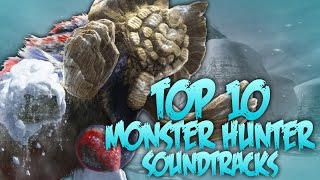 Top 10 Monster Hunter Soundtracks