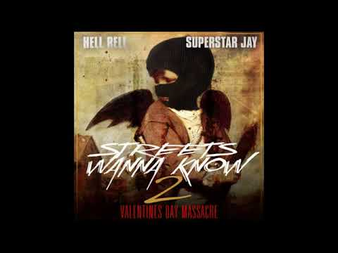 Hell Rell  - Boy I'm Hot (Streets Wanna Know 2)