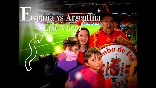 España vs Argentina. Epic Vlog
