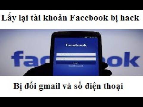Cách lấy lại facebook bị hack, đã thay đổi gmail, số điện thoại