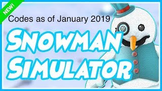 Roblox Snowman Simulator codes as of January 2019