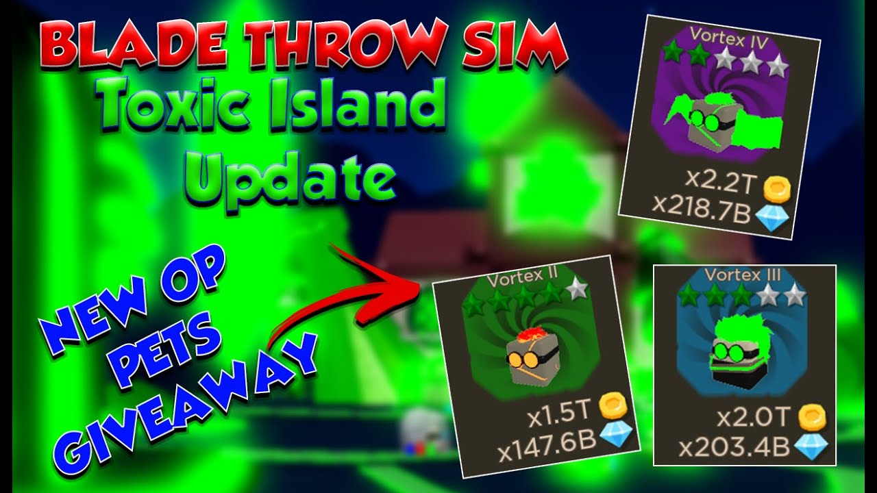 This Game Gives Me 1m Free Robux Vortex New Toxic Island Pet Giveaway Blade Throwing Simulator New Perks New Duel Throw Swords Youtube