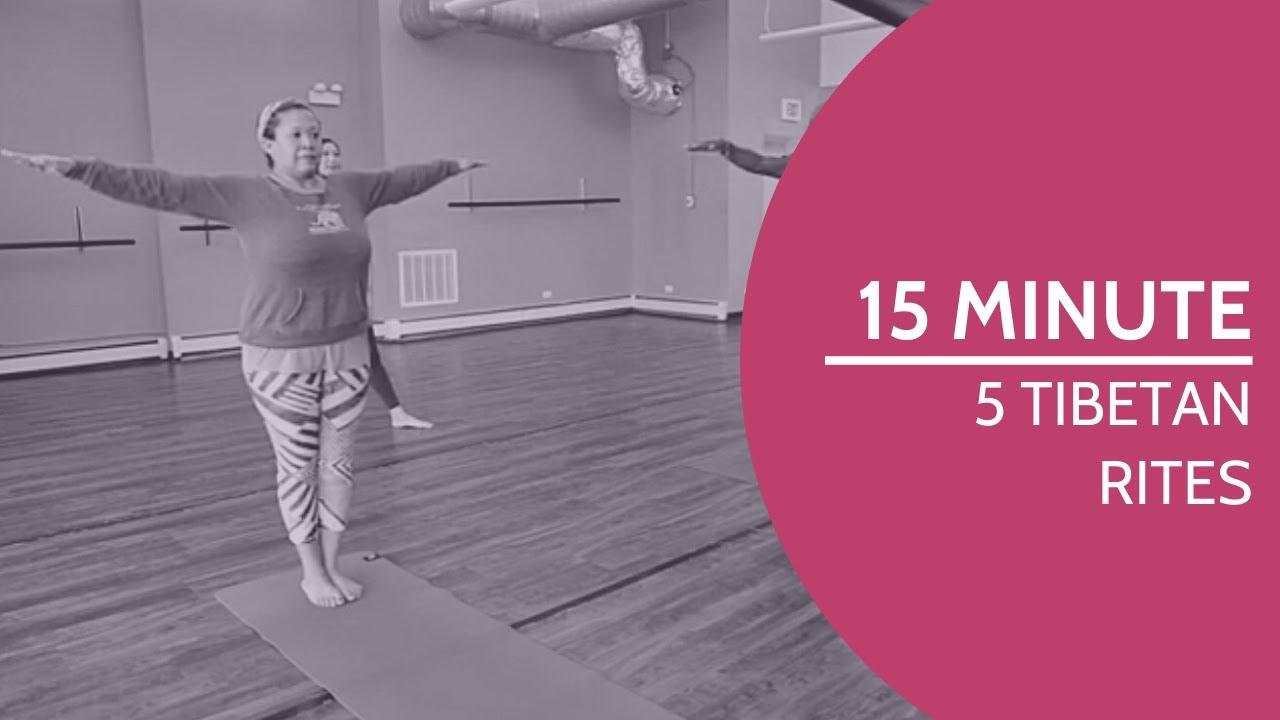 15-Minute Yoga Class: 5 Tibetan Rites