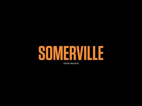 SOMERVILLE Teaser Trailer #2