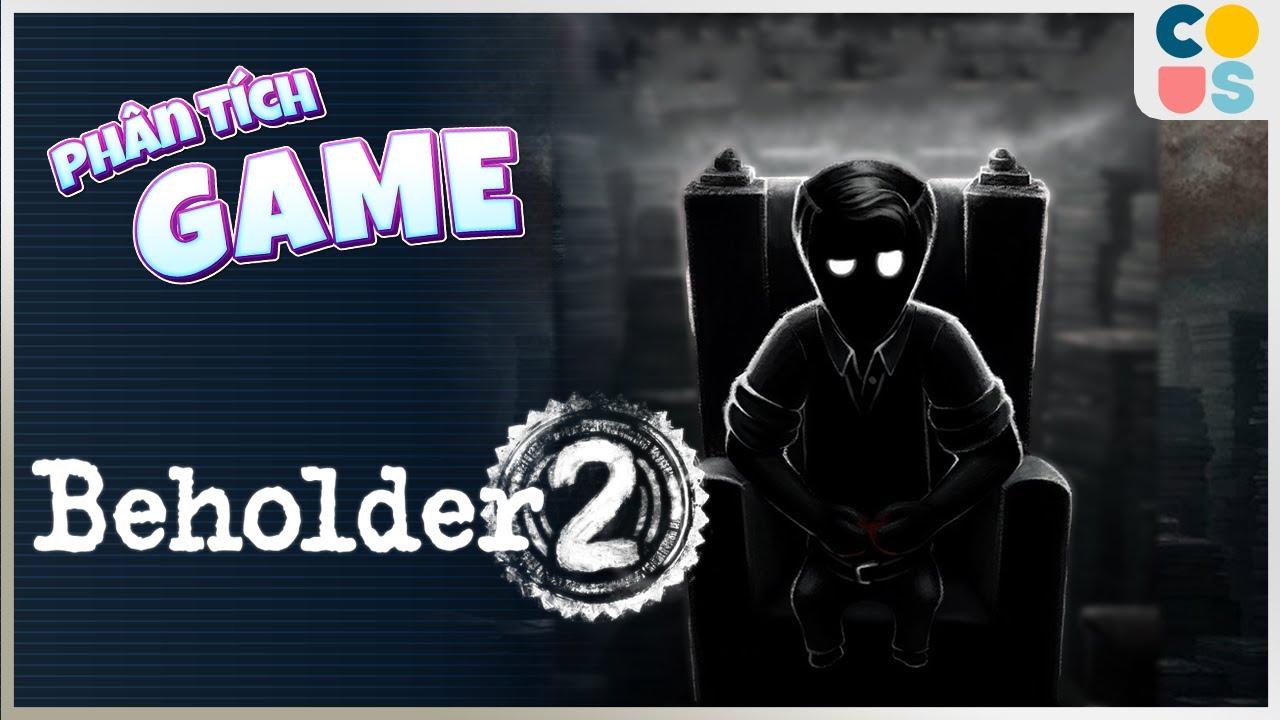 Phân tích game : Beholder 2 - Ngục tù trần gian   Cờ Su Original
