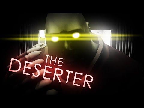 The Deserter SFM