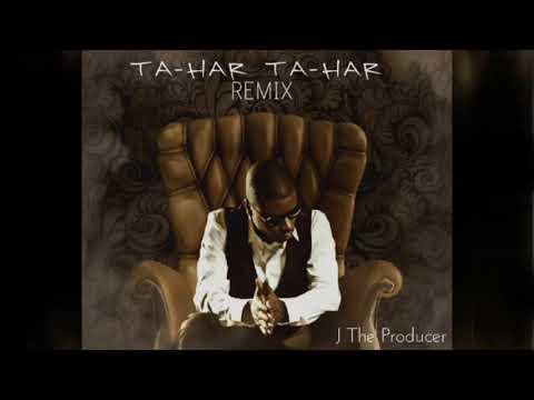J The Producer Ta-Har Ta-Har Remix