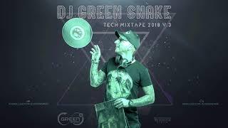Dj Green Snake - Mixtape TECH 18v3