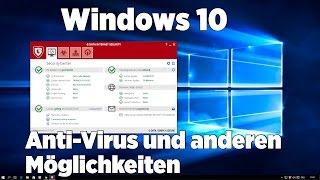 Windows 10  Anti-Virus und andere Möglichkeiten  [PC/FullHD/Deutsch ]