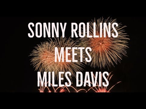 Sonny Rollins Meets Miles Davis