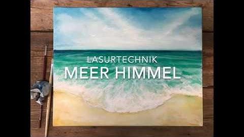 Meer Himmel Strand malen mit Acryl, Anleitung