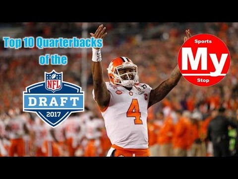 Top 10 Quarterbacks of the 2017 NFL Draft