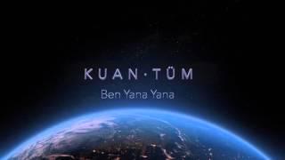 KUAN · Ben Yana Yana