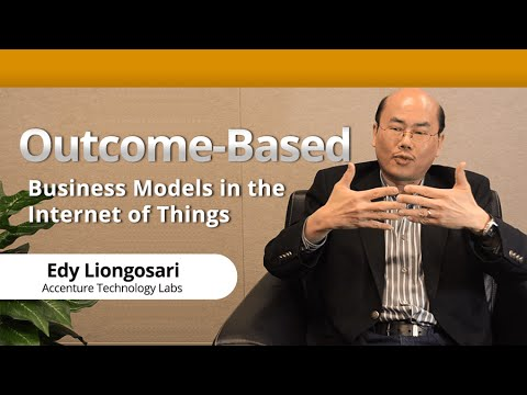 Outcome-Based Business Models in the Internet of Things (IoT) with Accenture