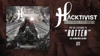 Hacktivist ft. Astroid Boys & Jot Maxi - Rotten