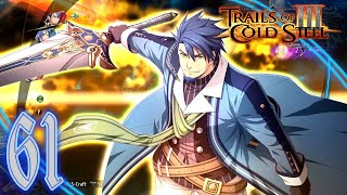 Trails of Cold Steel III Playthrough (61) - The Radiant Blademaster Brings True Radiance