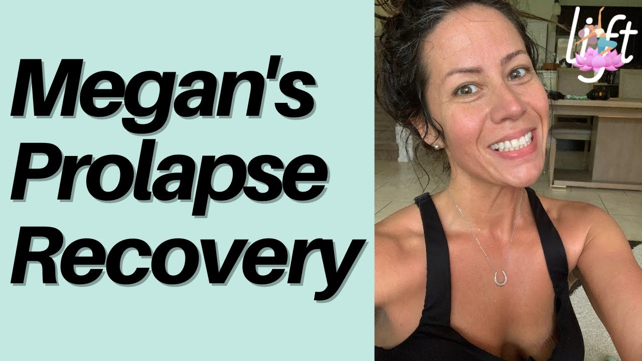 How Megan Resolved Prolapse and Got Back to Fitness without Fear