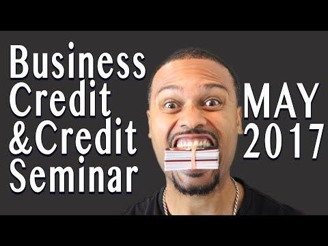 Business Credit and Credit Repair Seminar_Orlando_May 2017 | 100 Percent Financed