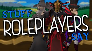 Runescape - Stuff Roleplayers Say