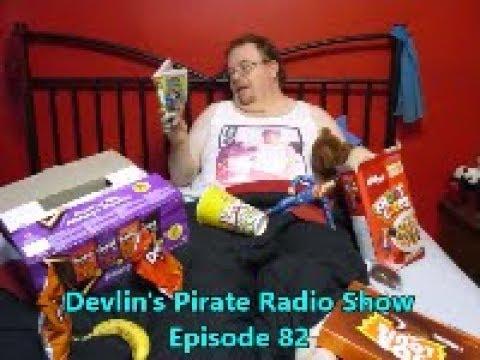 Devlin's Pirate Radio Show - Episode 82 Reboot