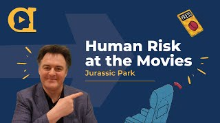 Why Jurassic Park is such a good Compliance & Ethics book