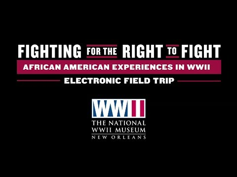 National WWII Museum to host 'Electronic Field Trip' on black experiences in the war