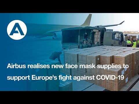 Airbus realises new face mask supplies to support Europe's fight against COVID-19