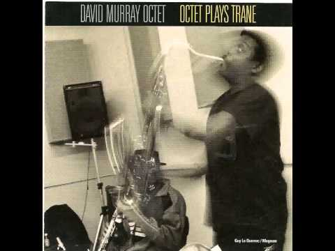 David Murray Octet - India