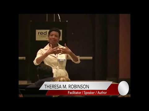 Facilitator Theresa M. Robinson Workshop/Breakout Encouraging Audience Interaction
