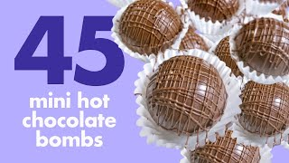 45 Mini Hot Chocolate Bombs   Relaxing Chill Vibe