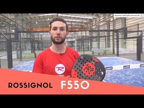 Pala de padel Rossignol F550 - Superando la Potencia o el Control