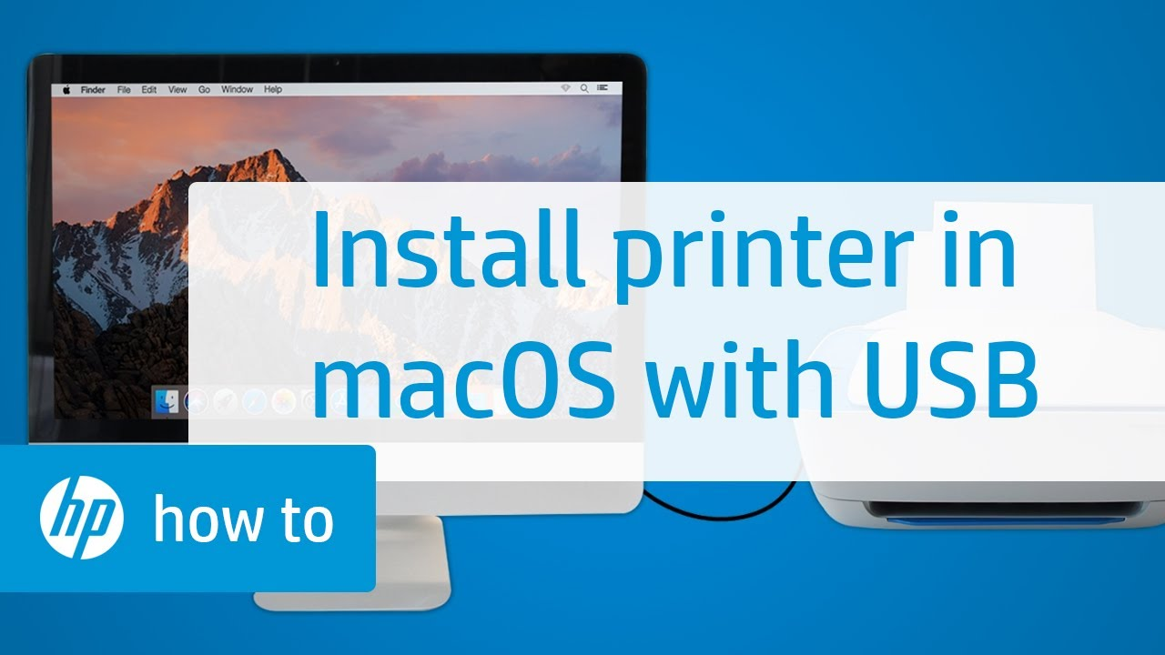 How to Install an HP Printer in macOS Using a USB Connection | HP Printers  | HP