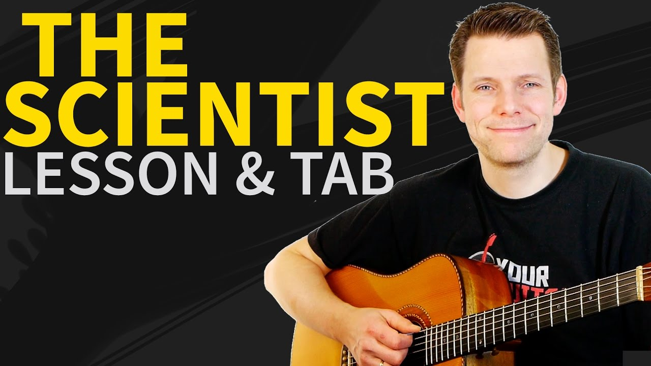How To Play The Scientist Guitar Lesson Tab Coldplay Acoustic