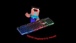 ASMR Keyboard \u0026 Mouse