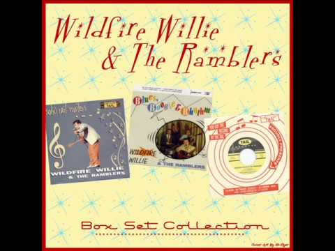 Wildfire Willie & The Ramblers - Crazy 'Bout You Baby